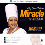 Ailly Omo-Jehova – Miracle Worker