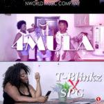 VIDEO+AUDIO: T-Blinkz Mic'Dibia – 4mula ft. SPG