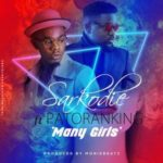 Sarkodie – Many Girls (Kankpe) ft. Patoranking [New Song]