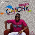 Thespis – Catchy
