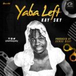 Kay Sky – Yaba Left