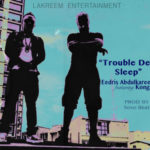 Eedris Abdulkareem – Trouble Dey Sleep ft. Konga  [New Video]