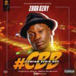 Zara Ozay – Confam Boy [Prod Webeat]