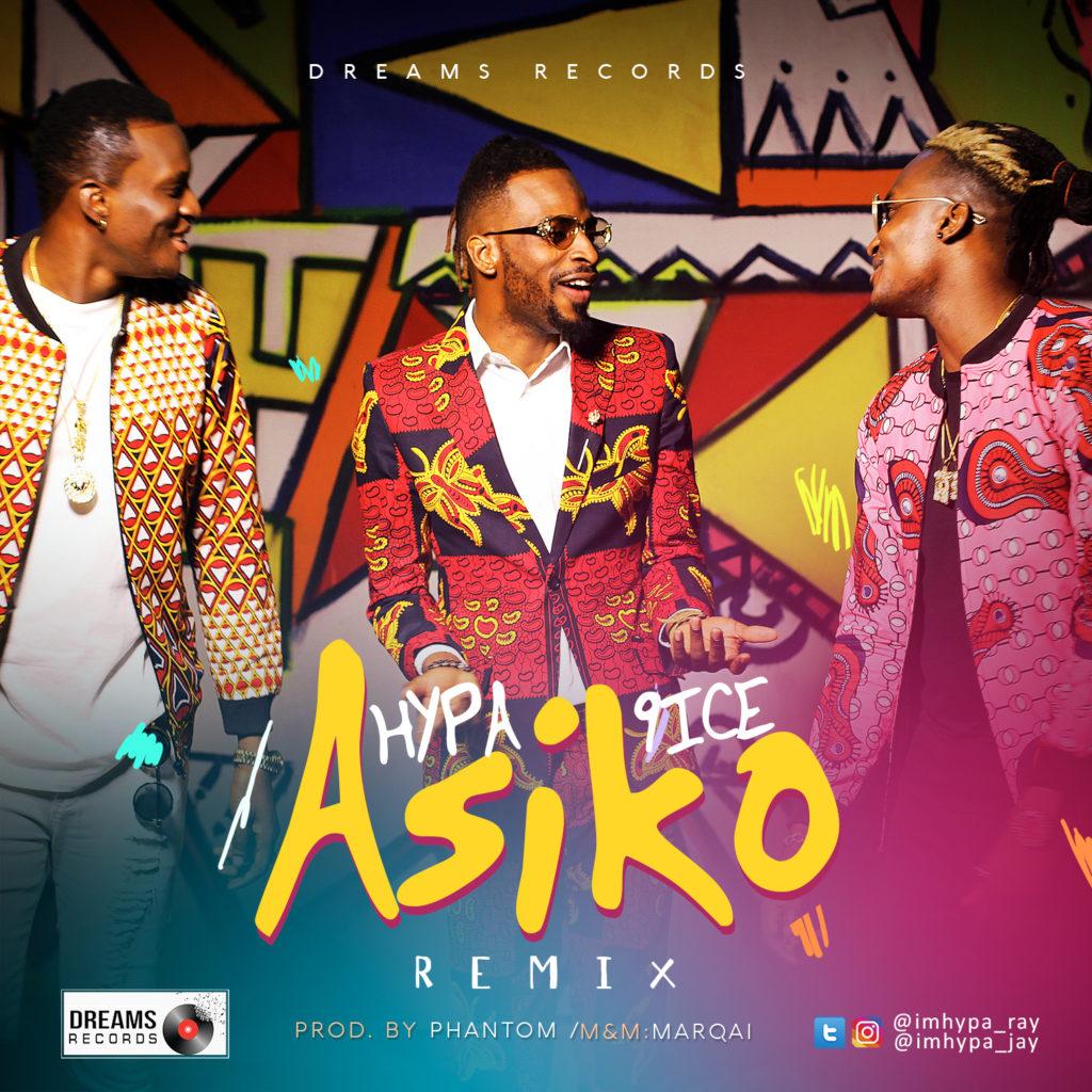 "[VIDEO + AUDIO]: HYPA – ""Asiko"" (Remix) ft. 9ice"