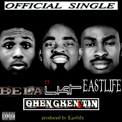 Bela – Ghen Ghen Tin ft. LKT X Eastlife
