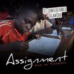 DJ Consequence X Olamide – Assignment | Download Mp3