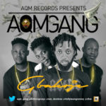 AUDIO | VIDEO: ARTQUAKE's AQM GANG – Gbakoje