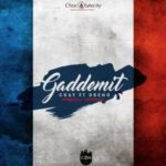 Ckay – Gaddemit (French Version) ft. Dremo [New Song]