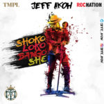 Jeff Akoh – Shokolokobangoshe + Gbadun (Your Lovin') ft. Team Salut [New Song]