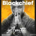 Blackchife – Apiti (Prod. by Djsms)