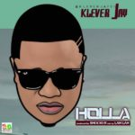 Klever Jay – Holla [New Song]