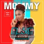 VIDEO: Elsie – Mommy