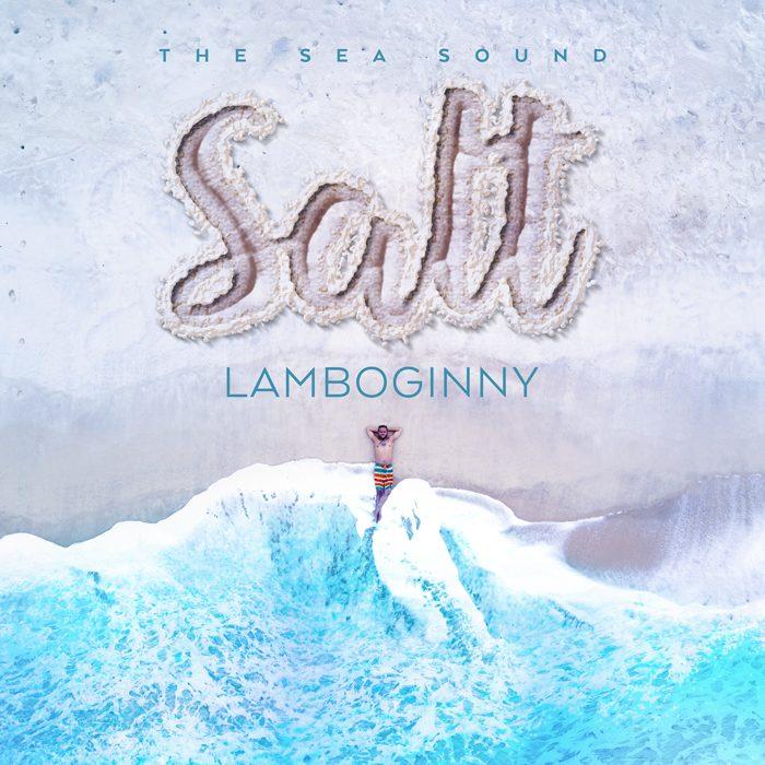 "Lamboginny – ""SALT"" Album Art | Tracklist | Pre–Order Link"