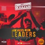 MIXTAPE: DJ Hazan – New School Leaders 2.0