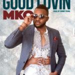 MKO – Good Lovin'