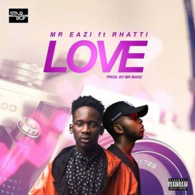 Image result for Mr. Eazi ft. Rhatti – Love