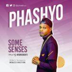 Phashyo – Some Senses (Prod. By @sensebeat3)