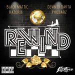 Phizbarz, Black Mattic, Razor B & Devin Di Dakata – Rewind
