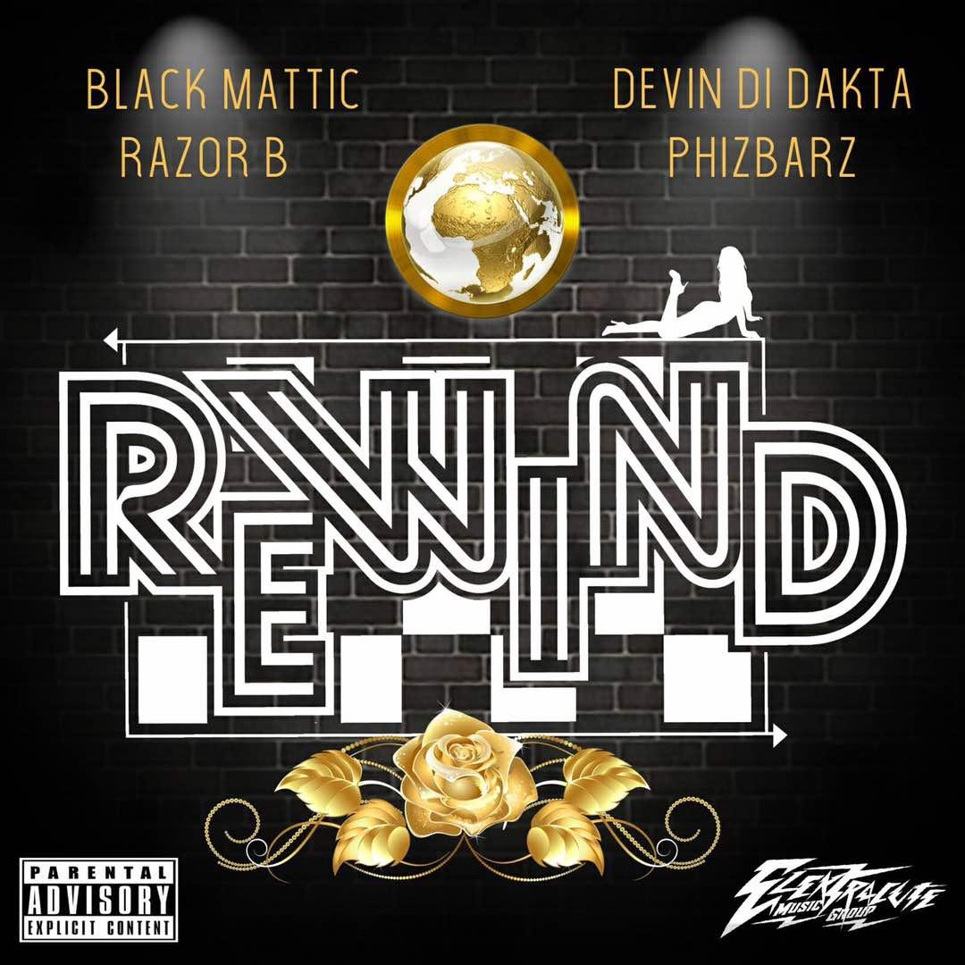 Phizbarz, Black Matic, Razor B & Devin Di Dakata – Rewind