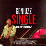 Geniuzz – Single [New Video]