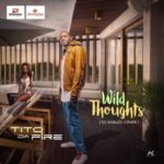 Tito Da Fire – Wild Thoughts (DJ Khaled Cover)