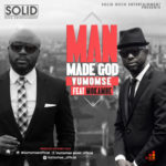 VIDEO: Vumomsé – Man Made God ft. Mokambe