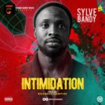Sylve Bandy – Intimidation + Bugidi E Bum