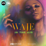Waje – In The Air [New Song] | Download Mp3