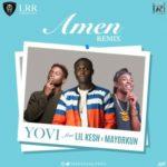VIDEO: Yovi – Amen (Remix) Ft. Lil Kesh & Mayorkun
