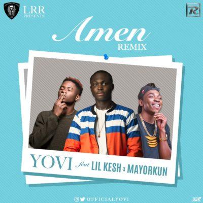 "VIDEO: Yovi – ""AMEN"" (Remix) (ft. Lil Kesh & Mayorkun)"