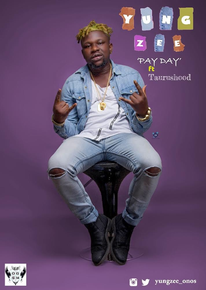 YungZee – Pay Day ft. Taurushood [New Song]