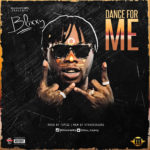Blixxy – Dance For Me (Prod By TSpize)