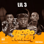VIDEO: Lil 3 – Eboro Amen