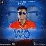 SkyT – Wo!! (Olamide Cover)