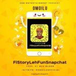 Omo Ilu – Fi Story Leh Fùn SnapChat (Prod. By Blublood)