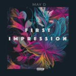 May D – First Impression [New Song]