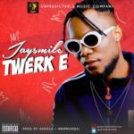 Jaysmile – Twerk E