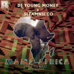 VIDEO: DJ Young Money – Mama Africa ft. Sleamnicco