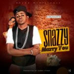 Snazzy – Marry You