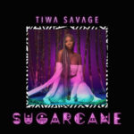 Tiwa Savage's Sugarcane EP Ranks #1 On iTunes & Apple Music Charts [SEE PICTURE]
