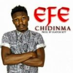 Efe – Chidinma [New Song]