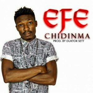 Efe – Chidinma [New Song]
