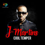 THROWBACK: J.Martins – Cool Temper