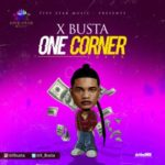 Xbusta – One Corner (Cover) [New Song]