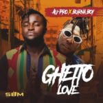 VIDEO: Au-Pro – Ghetto Love ft. Burna Boy