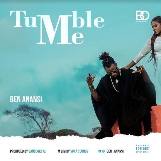 Ben Anansi – Tumble Me