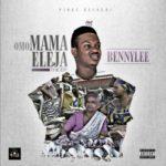 Bennylee – Omo Mama Eleja (EP)