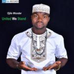 Ojile Wonder – United We Stand