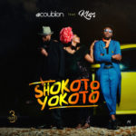 DJ Coublon – Shokoto Yokoto ft. Klem [New Song]