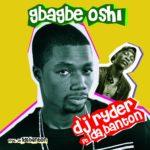 DJ Ryder – Gbagbe Oshi ft. 1da Banton